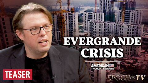 Christopher Balding: Inside China's Evergrande Crisis and the Buildup Against Taiwan | TEASER