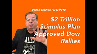 $2 Trillion Stimulus Plan Approved Dow Rallies