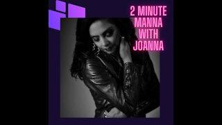 Love Song, 2 Minute Manna with Joanna 2MinuteManna.com