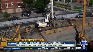 Denver Health breaks ground on outpatient medical center