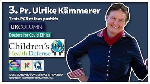 #3/16 : Ulrike Kämmerer sur les tests PCR et les faux positifs.