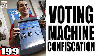 199. Voting Machine Confiscation?