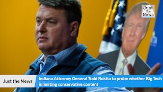 Indiana attorney general to probe whether Big Tech is limiting conservative content