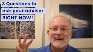 3 Questions to Ask Your Advisor RIGHT NOW!