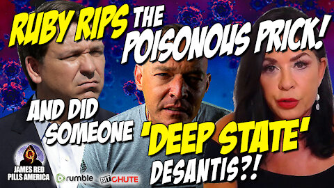 Dr. Jane Ruby RIPS The POISONOUS PRICK! And Did Someone 'Deep State' Ron DeSantis?! TRUTH EXPOSED!