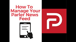 How to Manage Your Parler Feed