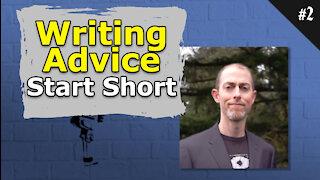 Novel Writing Advice. Start Short - #002 Brainstorm Podcast