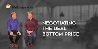 Negotiating the Deal- Know your Bottom Price