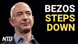 Bezos to Step Down as Amazon CEO; Uber Buys Drizly For $1.1 Billion   NTD Business