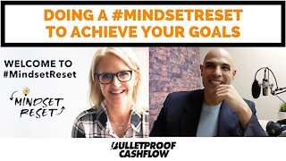 Doing a #MindsetReset to Achieve Your Goals