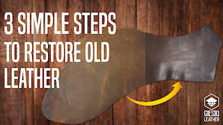 3 Simple Steps to Restore Old Leather