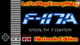 Let's Play Everything: F-117A