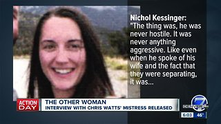 Interview with Chris Watts' alleged mistress released