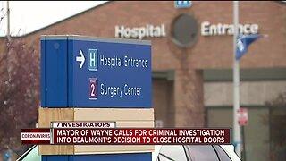 Wayne Mayor demands answers in wake of COVID-19 hospital shutdown, layoffs