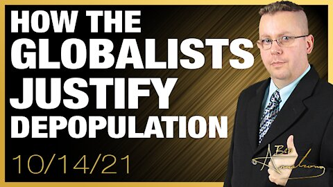 How Globalists Justify Depopulation