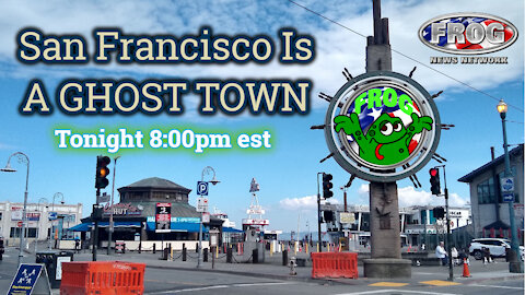 San Francisco is a ghost town