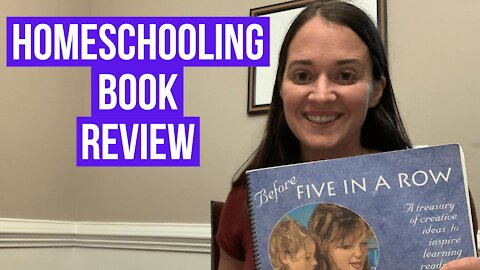 Before Five in a Row | Homeschooling Book Review