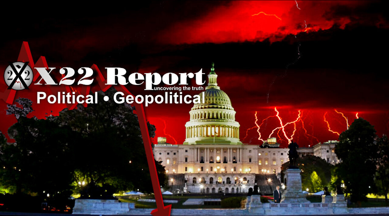 X22Report - Running Red! Track & Follow Events! Think Projection! Justice Is Coming! - Must Video
