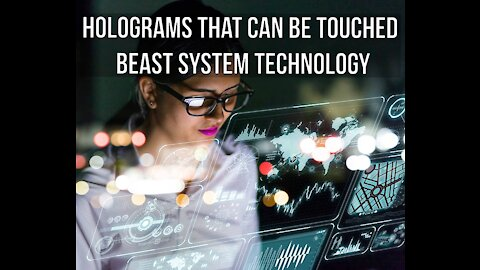Holograms That Can Be Touched and Felt - Image of the Beast Technology