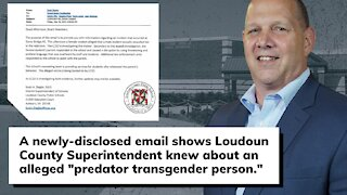 """New Email shows Loudoun Superintendent knew about an alleged """"predator transgender person"""""""