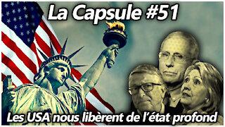 La Capsule #51 - Les USA nous libèrent de l'état profond