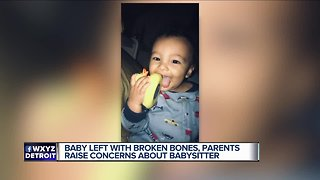 Baby left with broken bones, parents raise concerns about babysitter