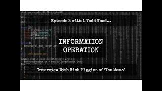 IO Episode 3 - Rich Higgins of 'The Memo'