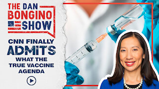 CNN Finally Admits The True Vaccine Agenda