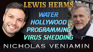 Lewis Herms Discusses Water, Hollywood and Virus Shedding with Nicholas Veniamin