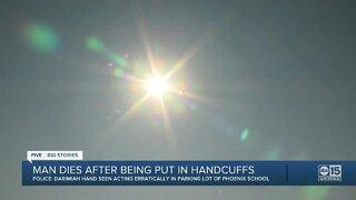 Man in Phoenix dies after being put in handcuffs