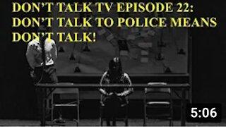 Don't Talk TV Episode 22: Don't Talk Means Don't Talk!