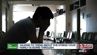 Rebound: Talking to Teens About Family Stress