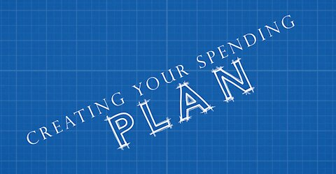 Creating Your Spending Plan