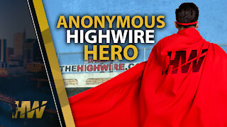 ANONYMOUS HIGHWIRE HERO