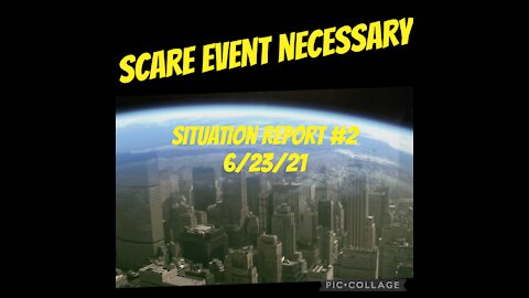 Situation Report #2 6/23/21