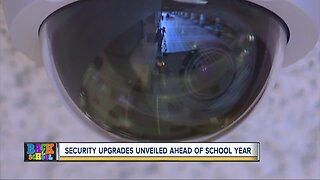 Security upgrades unveiled ahead of school year
