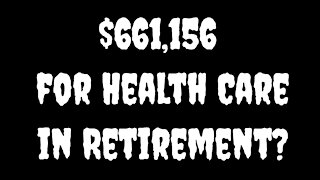 How Much You'll Pay For Health Care in Retirement Will Shock You!?!?!