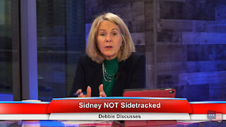 Sidney NOT Sidetracked | Debbie Discusses 12.29.20
