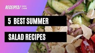 5 best summer salad recipes  everyone will love