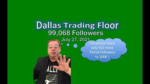 Dallas Trading Floor No 343 - July 28, 2021
