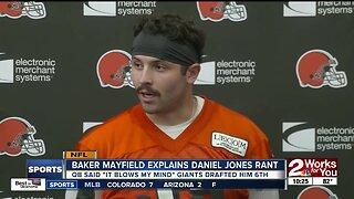 Baker Mayfield Explains Daniel Jones Rant