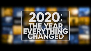 2020: The Year Everything Changed