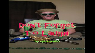 Don't Forget To Laugh by uphere420