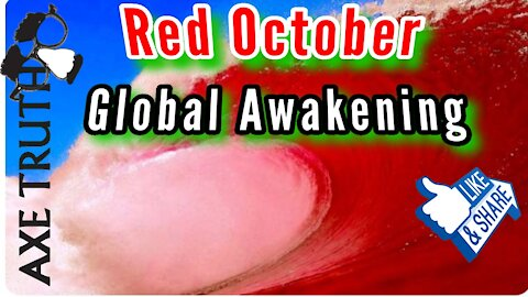 Global Awakening in Red October