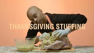 Thanksgiving Stuffing | Grown Man Sh*t