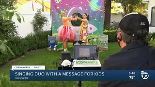 Escondido singing duo with message for kids