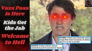 Justin Trudeau Snatching Up Your Kids and Giving Them The Jab | SHOW YOUR PAPERS EVERYWHERE!!!