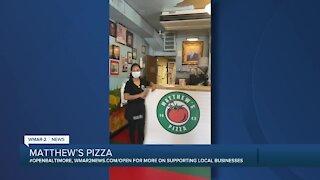 "Matthew's Pizza says ""We're Open Baltimore!"""