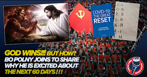 God Wins!!! But How? Why Bo Polny Is EXCITED About the Next 60 Days!!!