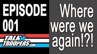 Talk Troopers Season 1 Episode 1